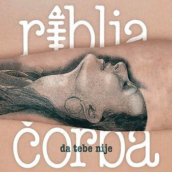 Riblja Corba 2019 - Da tebe nije 44922624_Riblja_Corba_2019-a