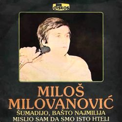 Milos Milovanovic 1982 - Singl 46712135_Milos_Milovanovic_1982-a