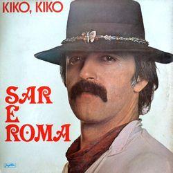 Sar E Roma 1983 - Kiko, kiko 46932062_Sar_E_Roma_1983-a