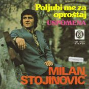 Milan Stojinovic - 1977 - Poljubi me za oprostaj 50611952_Milan_Stojinovic_-_a_-_1977_InPixio
